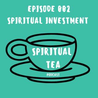 002 Spiritual Investments