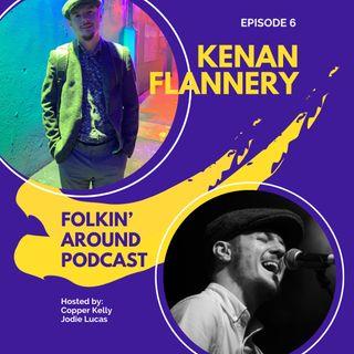 EP6 Kenan Flannery