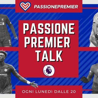Passione Premier Talk #43: Il campionato più aperto di sempre?