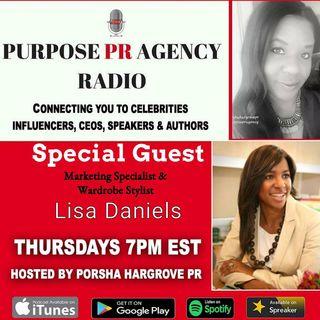 Purpospe PR Agency Radio S1 E12 Speaks to Lisa Daniels Marketing Specialist and Wardrobe Stylist