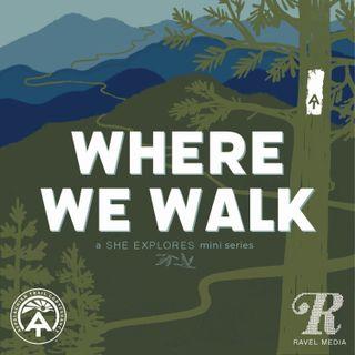 Where We Walk: Dreaming of Thru-Hiking the Appalachian Trail