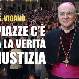 Carlo Maria Viganò Le piazze piene dimostrano lesistenza di una umanità forte e consapevole