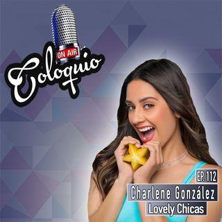 Episodio 113 Charlene González de Lovely Chicas