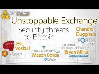 Blockchain At Berkeley UNSTOPPABLE EXCHANGE-  Security threats to Bitcoin