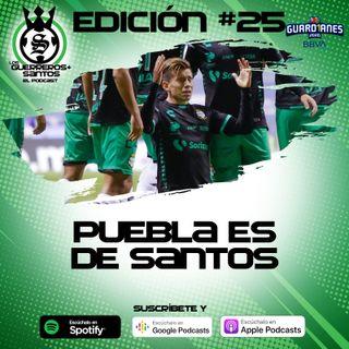 Ep25: Puebla es de Santos | J12 | Guard1anes 2020