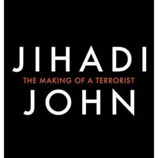 A briefing on who was Jihadi john? with Robert Verkaik