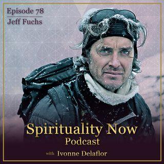 078 - SpiritualiTEA & the Wisdom of the Mountains