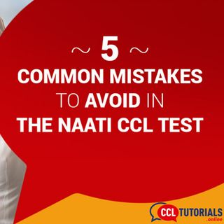 5 Common Mistakes To Avoid in the NAATI CCL Test
