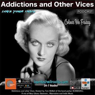 Addictions and Other Vices 601 - Colour Me Friday