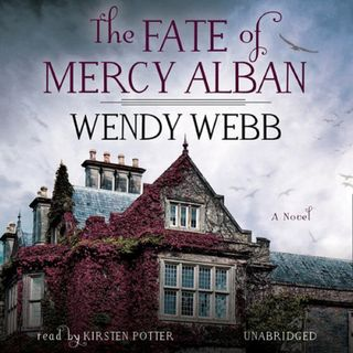The Fate of Mercy Alban by Wendy Webb part2