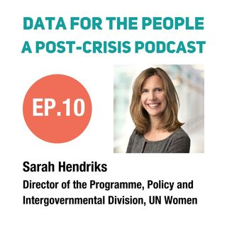 Sarah Hendriks - Director Programme, Policy and Intergovernmental Division at UN Women