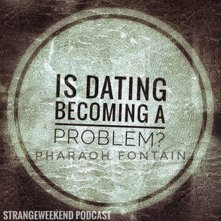 Is Dating becoming a Problem [Part One]