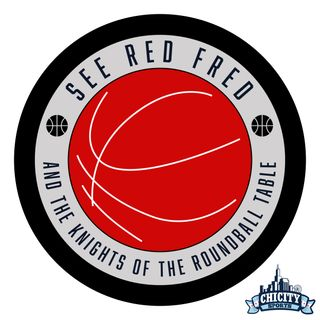 See Red Fred and the Knights of the Roundball Table - Episode 6 - The Bulls Are All In