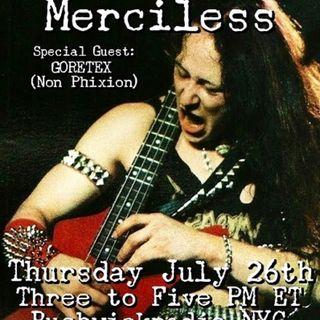 Merciless episode #68 with Goretex