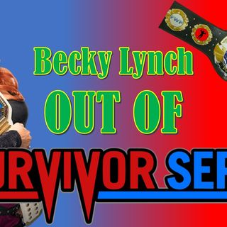 Becky Lynch OFF Survivor Series
