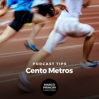 "Podcast Tips ""Cento Metros"""