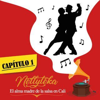 CAPÍTULO 1: Nellyteka, el alma madre de la salsa en Cali.