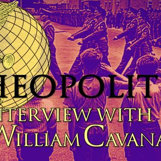 Theopolitics: Interview with Dr. William Cavanaugh