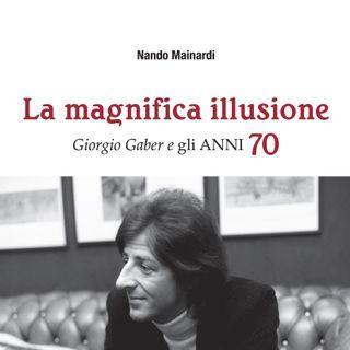 Nando Mainardi a Radio Sonora per il suo libro su Gaber