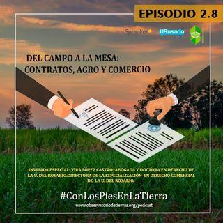 Del campo a la mesa: contratos, agro y comercio