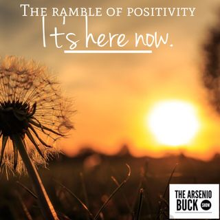 The Ramble of Positivity - Episode 13: Thank You!