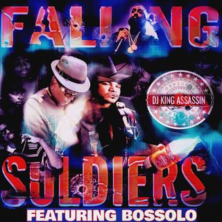 DJ King Assassin Ft. Bossolo- Falling Soldiers