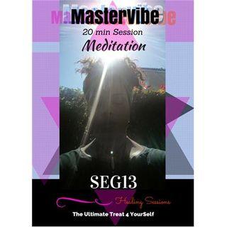 SEG13 Healing Sessions - Meditation