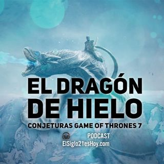 El Dragón de Hielo y otras conjeturas