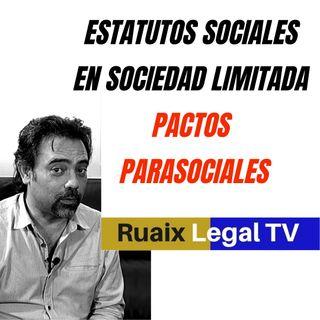 Estatutos Sociales | Pactos Estatutarios | Sociedad Limitada | Contrato parasocial | Ser Empresario