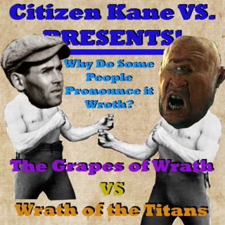 The Grapes of Wrath vs Wrath of the Titans