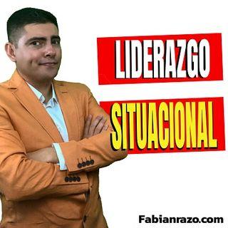 Liderazgo Situacional │Episodio 36│ Liderazgo con Fabian Razo