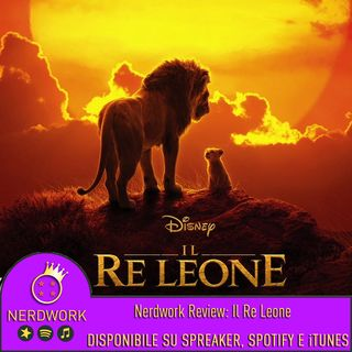 Nerdwork REVIEW - Il Re Leone