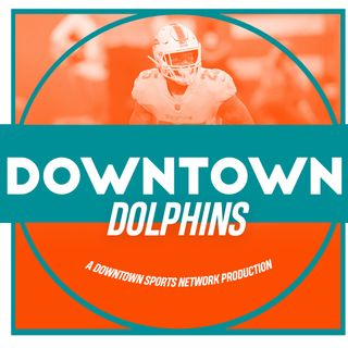 Downtown Dolphins Podcast
