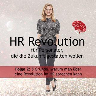 #02 HR-Revolution - Wandel unserer Lebenswelten