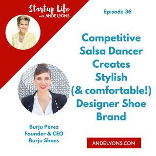 Competitive Salsa Dancer Creates Stylish (and comfortable!) Designer Shoe Brand