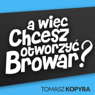 Browar, ale jaki?