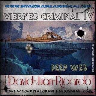 Viernes Criminal IV: deep Web