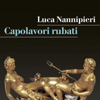 """Luca Nannipieri """"Capolavori rubati"""""""