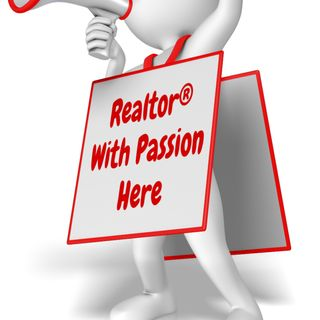 """Be Passionate about Being a Realtor® to get Listings"""
