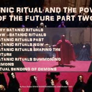 SATANIC RITUALS POWER OF A DARK AGE COMING PART 2