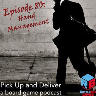 80: Hand Management