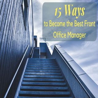 15 Ways to Become the Best Front Office Manager | Ep. #169