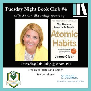 Tuesday Night Book Club #4 - Atomic Habits - Susan Manning