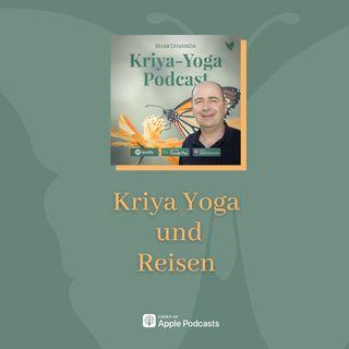 Kriya Yoga und Reisen