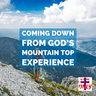 God Draws You to the Mountain Top to Reveal Himself in a Refreshing New Ways