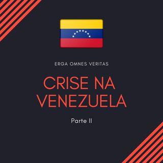 Episódio 07 - A Batalha da Venezuela, Parte II