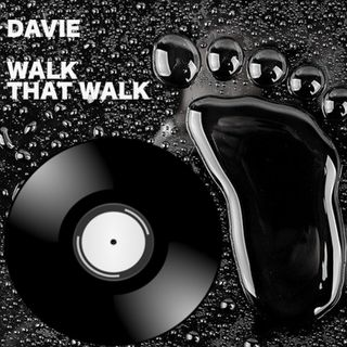 Davie - Walk That Walk Single - 6:30:19, 4.03 PM