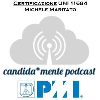 Episodio 1 - Michele Maritato - La certificazione UNI11648