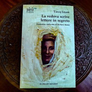 """""""La vedova scrive lettere in segreto"""" di Tareq Imam"""