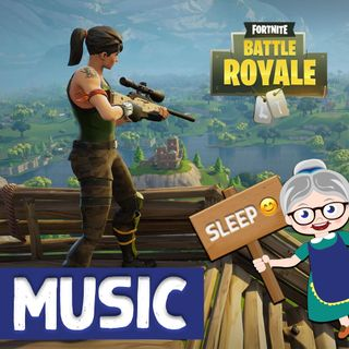 Relaxing Music - Fortnite Loading Screen